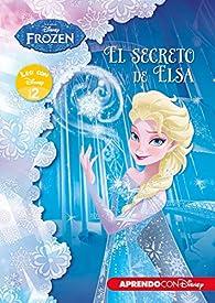 Frozen. El secreto de Elsa par  Disney
