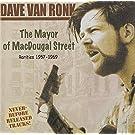 The Mayor of MacDougal Street: Rarities 1957-69 by DAVE VAN RONK (2013-05-03)