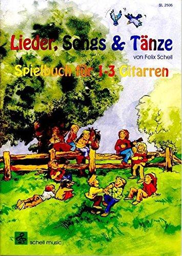 Meine Gitarrenschule / für Kinder: Lieder, Songs + Tänze: Spielbuch für 1-3 Gitarren (Gitarre Noten Unterricht)
