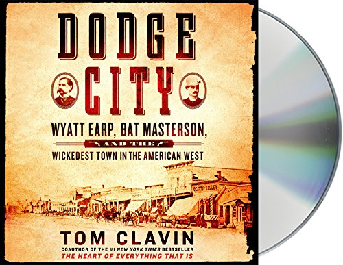 dodge-city-wyatt-earp-bat-masterson-and-the-wickedest-town-in-the-american-west