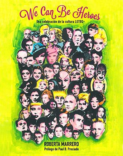 We Can Be Heroes: Una celebración de la cultura LGTBQ+ (Ilustración) por Roberta Marrero