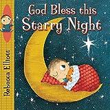 God Bless This Starry Night (Rebecca Elliott Board Books)