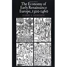 Economy Early Renaissance Europe by Harry A. Miskimin (2008-08-21)