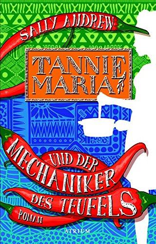 Andrew, Sally: Tannie Maria und der Mechaniker des Teufels