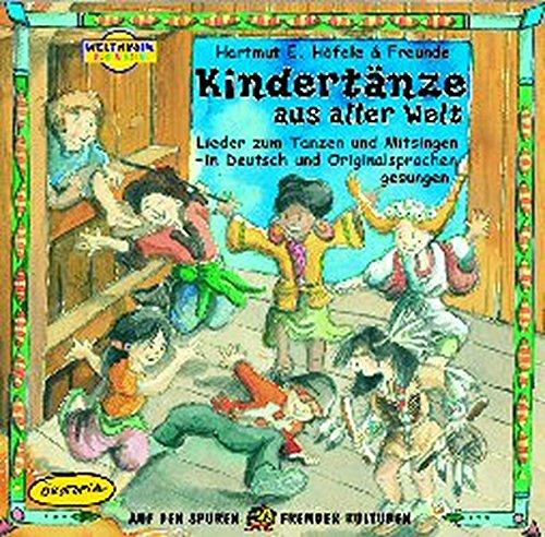 Kindertänze aus aller Welt. CD: Lieder zum Tanzen und Mitsingen - in Deutsch und Originalsprachen gesungen (Weltmusik für Kinder): Alle Infos bei Amazon