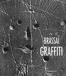 [(Brassai: Graffiti)] [By (author) Gilberte Brassai] published on (May, 2002)