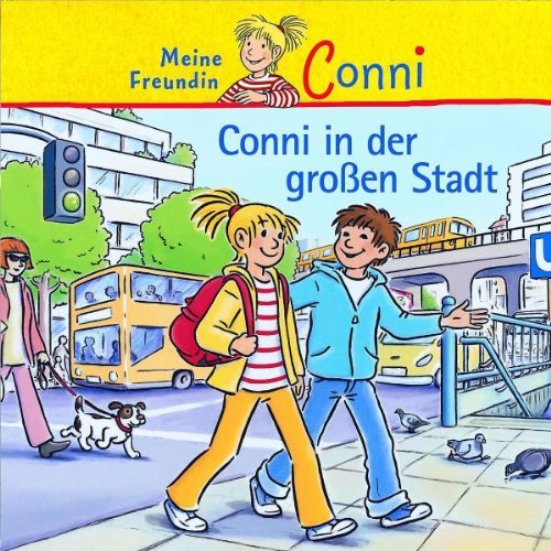 25: Conni in der Gro?en Stadt by Conni