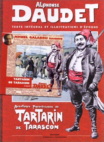 Aventures prodigieuses de Tartarin de Tarascon. Texte intégral et illustration d'époque