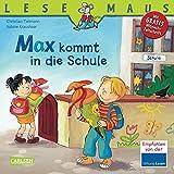 LESEMAUS, Band 70: Max kommt in die Schule