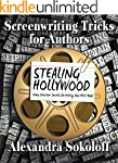 Screenwriting Tricks for Authors (and...