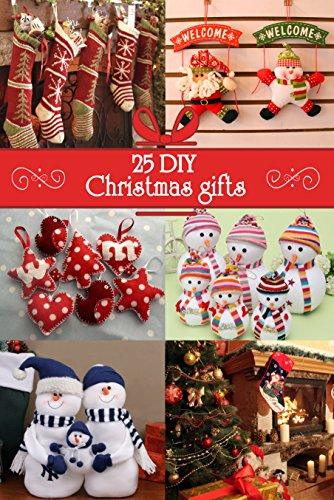 25 DIY Christmas gifts (English Edition)
