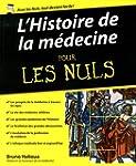 L'Histoire de la m�decine pour les Nuls