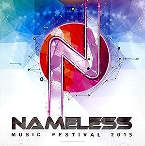 Nameless Music Festival 2015 [Import anglais]