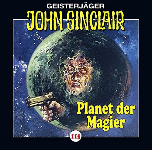 John Sinclair (115) Der Planet der Magier - Lübbe Audio 2017