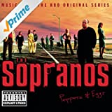 The Sopranos - Music From The HBO Original Series - Peppers & Eggs [Explicit]