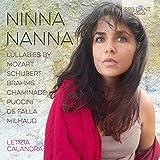 Ninna Nanna. Berceuses de Mozart, Brahms, Schubert, Puccini . Calandra, De Bono, Lippi, Alfieri, Andreis.