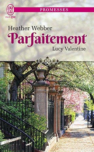 Lucy Valentine (Tome 4) - Parfaitement par [Webber, Heather]