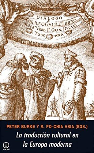 La traducción cultural en la Europa moderna (Universitaria) por Peter Burke