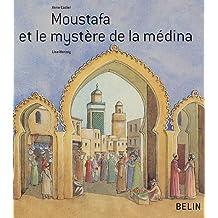 Moustafa et le mystère de la médina