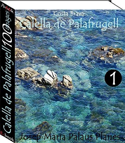 Couverture du livre Costa Brava: Calella de Palafrugell (100 images) -1-