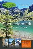 Maremonto Reise- und Wanderführer: Obersteiermark und Pyhrn-Priel-Region - Martin Krake