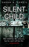 Silent Child (kindle edition)