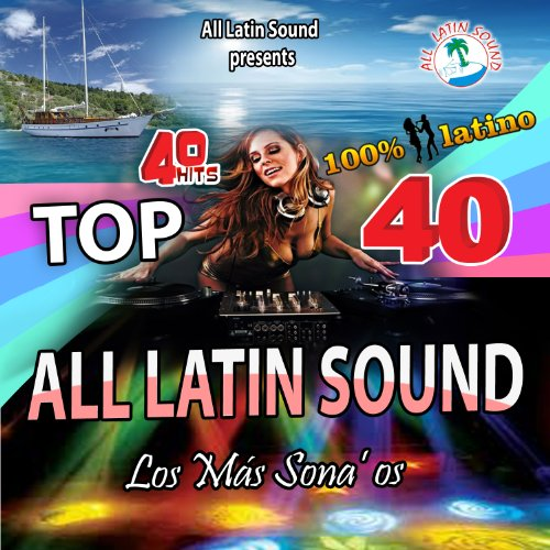 Megamix Top 40 All Latin Sound
