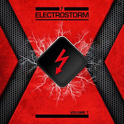 Electrostorm, Vol. 7 [Explicit]
