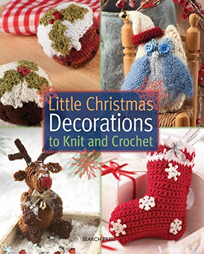 Little Christmas Decorations Knit Crochet