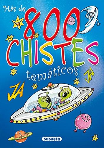 Mas De 8000 Chistres Tematicos (Chistes, Curiosidades, Acertijos) por Pepe Pardo