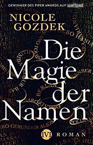 Die Magie der Namen: Roman (Buch Der Name)