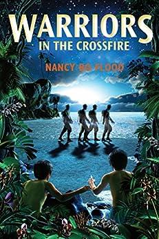 Nancy Bo Flood - Warriors in the Crossfire