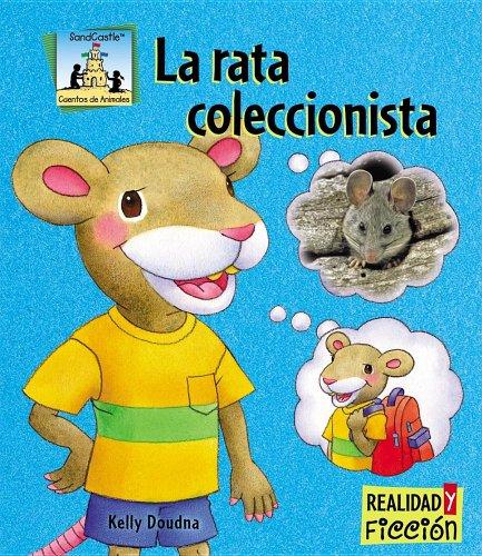 La Rata Coleccionista / Pack Rat (Cuentos De Animales / Animal Stories)