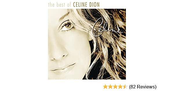 The Very Best of Celine Dion by Celine Dion on Amazon Music - Amazon.co.uk