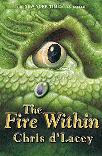 The Fire Within: Book 1 (The Last Dragon Chronicles)