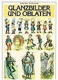 Glanzbilder und Oblaten - Alistair Allen, Joan Hoverstadt