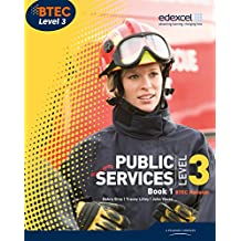 BTEC Level 3 National Public Services Student Book 1 (Level 3 BTEC National Public Service)