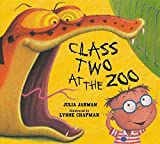Class Two at the Zoo (Class One, Two & Three) by Julia Jarman (2008-06-19)