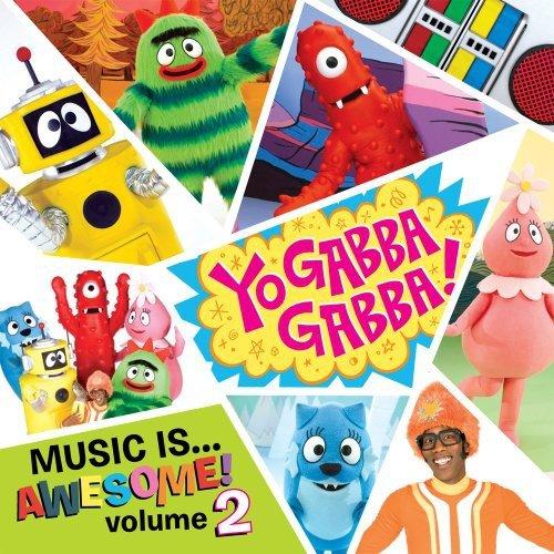 Vol.2-Yo Gabba Gabba! Music Is