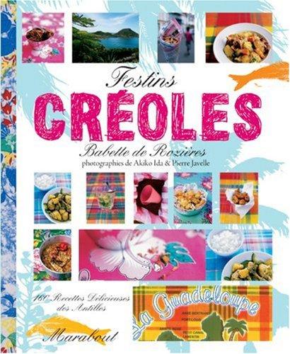 Festins créoles par Babette de Rozières