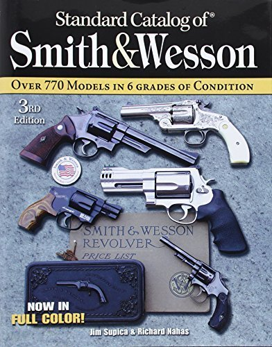 standard-catalog-of-smith-wesson-third-edition-by-supica-jim-nahas-richard-2007-hardcover