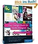 Das Design-Buch für Nicht-Designer: G...