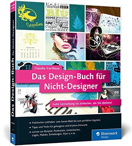 Das Design-Buch für Nicht-Designer: Gute Gestaltung ist einfacher, als Sie denken! (Galileo Design) Buch-Cover