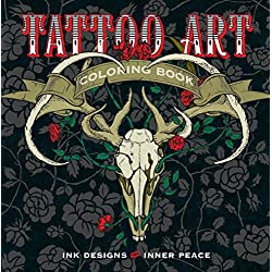 Tattoo Art Colouring Book: Ink Designs for Inner Peace (Serene Coloring)