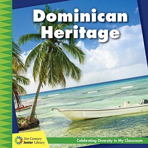 Dominican Heritage (21st Century Junior Library: Celebrating Diversity In My Classroom) por Tamra Orr epub