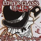Songtexte von Lower Class Brats - A Class of Our Own