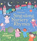 Sing-Along Nursery Rhymes [With CD (Audio)] (Baby Board Books)