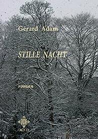 Stille Nacht par Adam Gérard