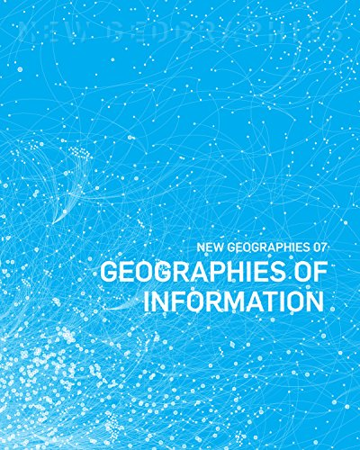 New Geographies, 7 - Geographies of Information por Ali Fard