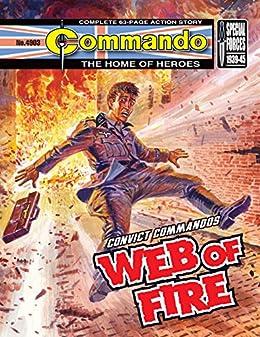 Commando #4903: Convict Commandos: Web Of Fire by [Hebden, Alan]